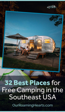 Why are you paying for camping spots when some of the best places are free? These are the best free camping spots in every state in the southeast USA! #ourroaminghearts #camping #freecampingsites #southeastUSAcamping | Free Camp Sites in the Southeast | Camping Sites | Southeast USA Camp Sites | Frugal Camping | Best Free Camp Sites | Free RV Hook Ups