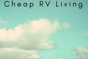 Cheap RV Living