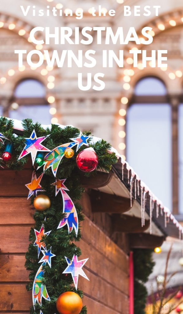 If you're looking for the best Christmas towns in USA, then I have some of the most AWESOME towns to introduce you to! Get ready for Christmas cheer! #christmas #christmaslights #ourroaminghearts #bestchristmastowns   Christmas   Best Christmas Towns in the USA   Christmas Light Shows
