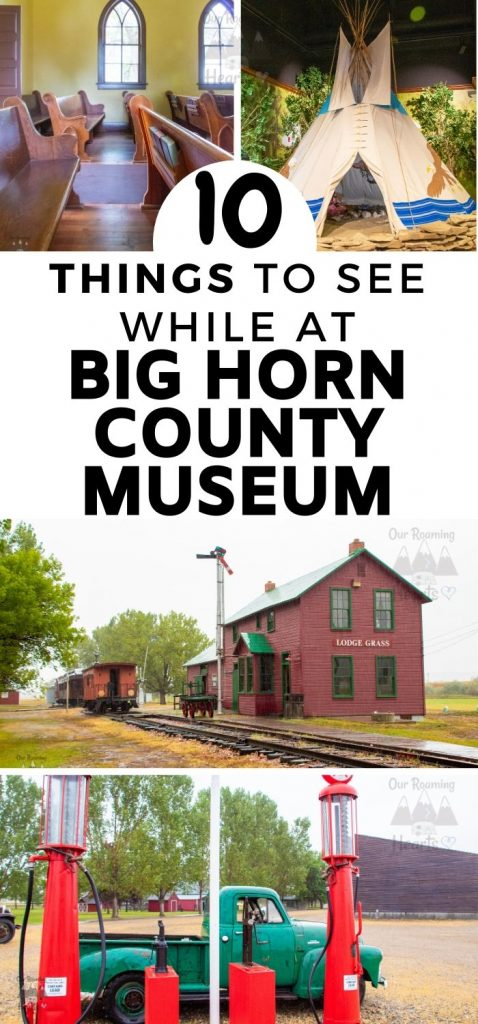 The Big Horn County Museum is by far the state's largest historical museum. The museum showcases the area's rich heritage and provides educational settings. #hardin #montana #bighorncountymuseum #ourroaminghearts #thingstodo #history | Things to see in Montana | Historical Museums | Big Horn County Museum | Montana | Visiting Hardin Montana