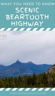 Beartooth Highway, a 68-mile byway through southwest Montana and into Yellowstone National Park. Here's a glance at some of the things to not miss. #ourroaminghearts #scenicbyway #beartoothhighway #wyoming #montana #nationalpark | National Park | Beartooth Highway | Scenic Drives | Wyoming | Montana |