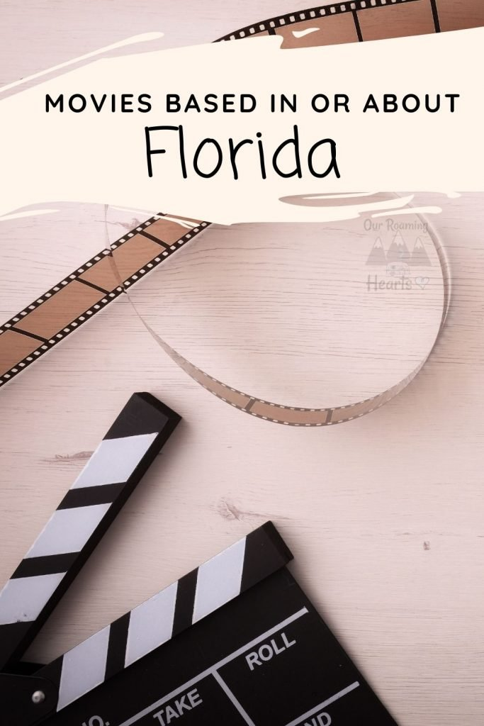 Our Florida Unit Study is expanding by adding in Florida Movies. These are movies about Florida, Set in Florida or Filmed in Florida. #ourroaminghearts #movies #florida #roadschooling #unitstudy | Roadschooling | Florida Unit Study | Movies about Florida | Movies in Florida |
