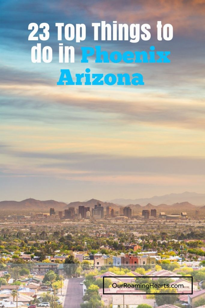 Headed to Phoenix? When I was visiting I made a huge list of things to do in Phoenix and narrowed it down to these 23! Let's dig into them! #ourroaminghearts #phoenix #arizona #thingstodo #arizonatravel #thingstodoinphoenix   Things to do in Phoenix   Arizona Travel   Phoenix Attractions  