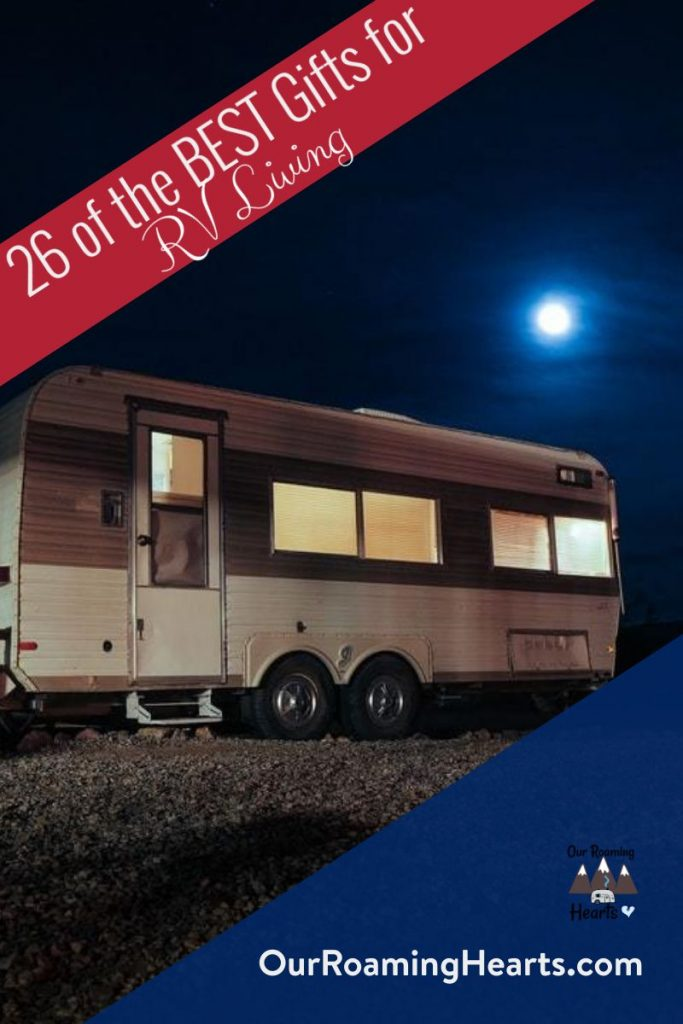 Are you looking for gifts for your RV friends? These Gifts for RV Living are perfect for fulltime and part-time RVers. Here are our top 26 items. #ourroaminghearts #giftguide #rvliving #rvlife #rvgiftguide | Gift Guide for RV Living | RV Lovers Gift guide | Gifts for Full Time RV Living | RV Life Gift Ideas