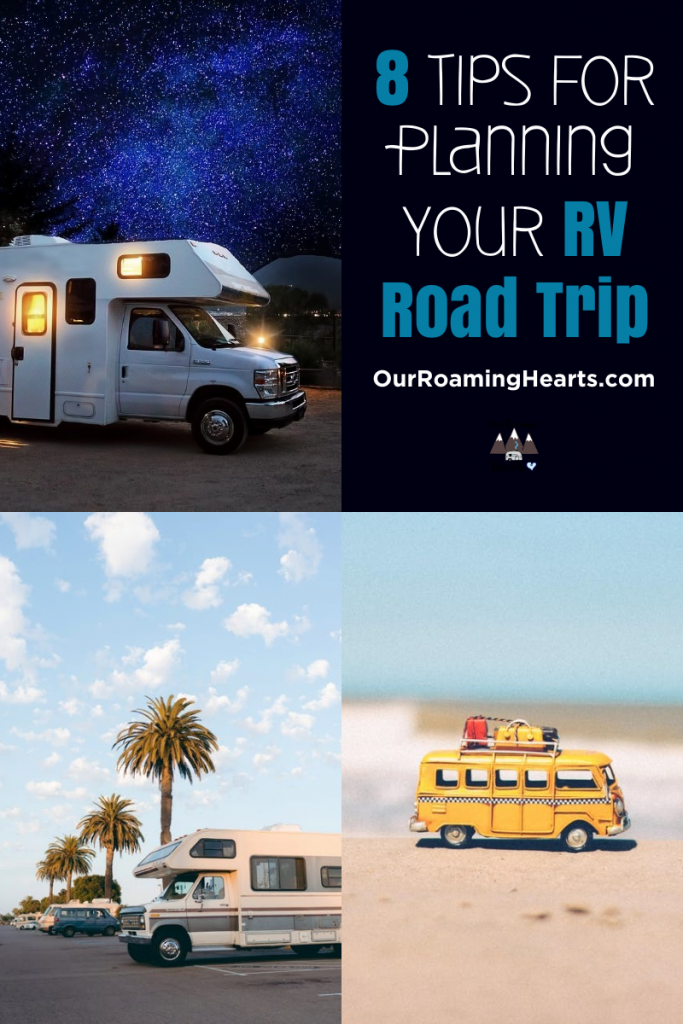 8 Tips For Planning an RV Road Trip You Need to Know! 5