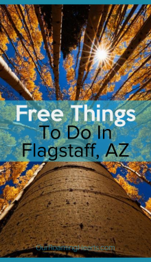 Flagstaff is a beautiful place. Take some time to visit these free things to do in Flagstaff while you are visiting! #ourroaminghearts #flagstaff #flagstaffaz #arizona #travelarizona #seearizona #thingstodo #freethingstodo | Free things to do in FlaggStaff | Flagstaff Arizona | Travel Arizona | Travel Flagstaff | Frugal Travel | Things to do in Flagstaff | Free Family Attractions
