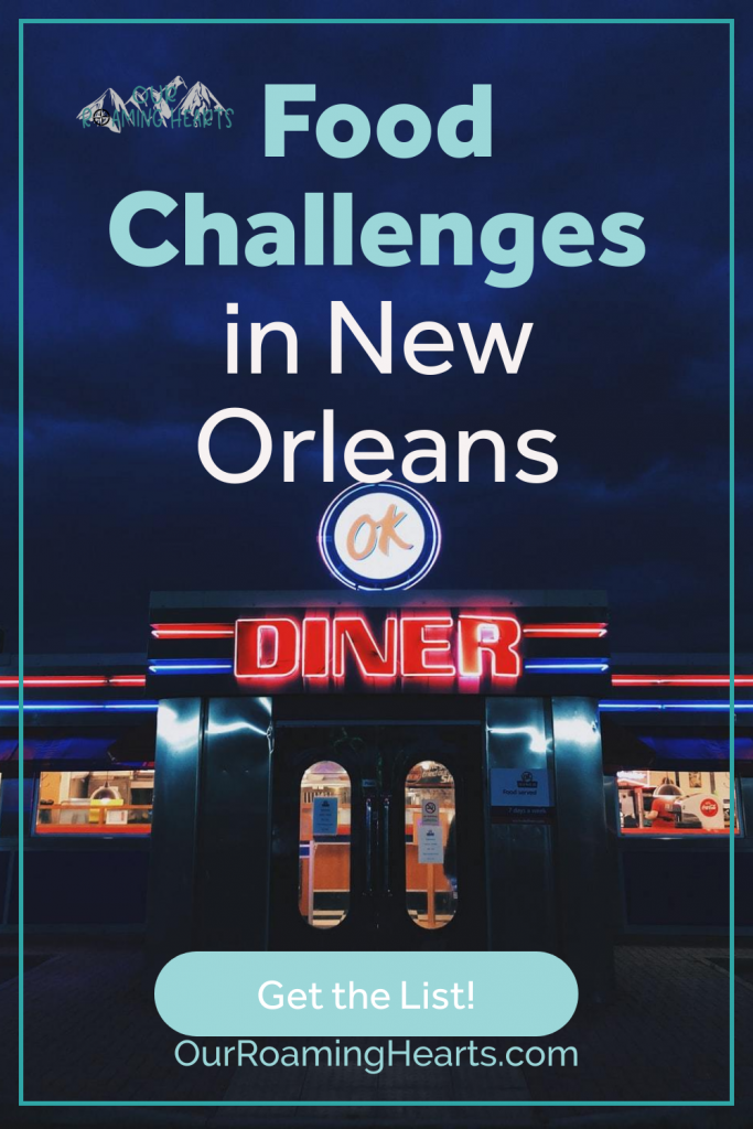 Are you interested in food challenges? There are several food challenges happening in New Orleans. #foodchallenges #neworleans #frugalnavywife | Food challenges in New Orleans | Food Challenges |New Orleans | NOLA | ShowMeYourNOLA | Louisiana | nolalife