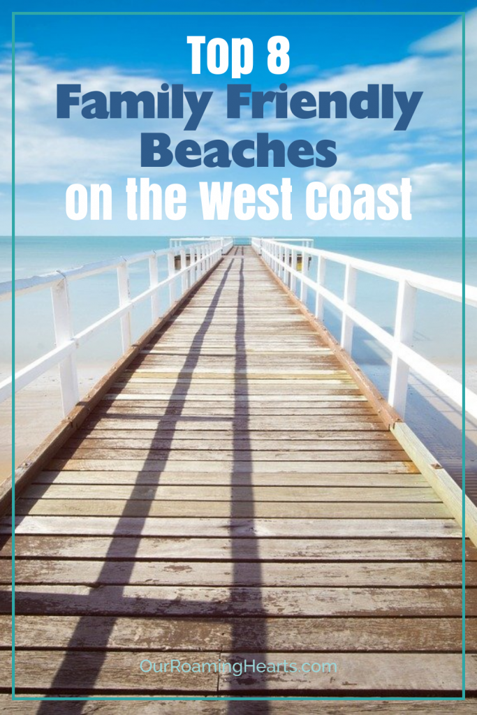 You'll want these top family-friendly beaches on the West Coast added to your must travel list. Family-friendly beaches are important and we've got the perfect list for you! #ourroaminghearts #familytravel #westcoast #beaches   Travel   USA   Pacific   West Coast Beaches   Family Beaches to Visit   Oregon Beaches   Washington Beaches   California Beaches   Texas Beaches  